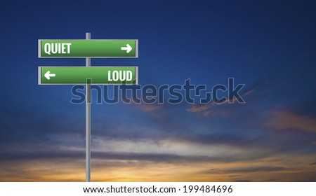 Graphic of a Quiet and Loud  Road Signs on Sunset Background - stock photo