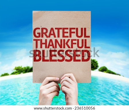 Grateful Thankful Blessed card with a beach on background - stock photo