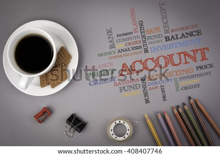 Gray office desk with the inscription - ACCOUNT word cloud, business concept - stock photo