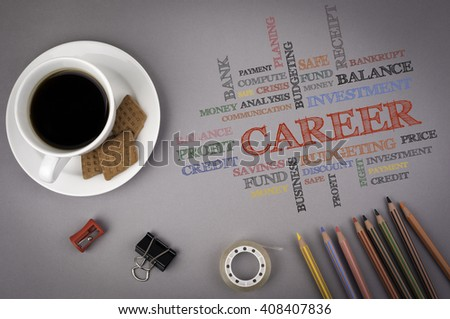Gray office desk with the inscription - CAREER word cloud, business concept - stock photo