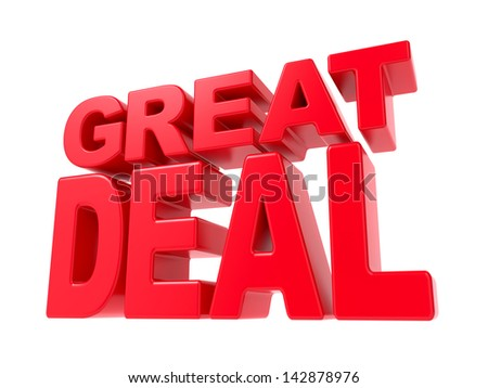 Great Deal - Red 3D Text. Isolated on White Background. - stock photo