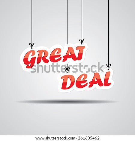 Great Deal  Sign Hanging On Gray Background. - stock photo