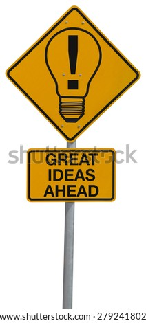 GREAT IDEAS AHEAD road sign with a lightbulb with an exclamation point representing creativity, marketing strategies, business success, wise decisions, brainstorming, positive thinking and more.