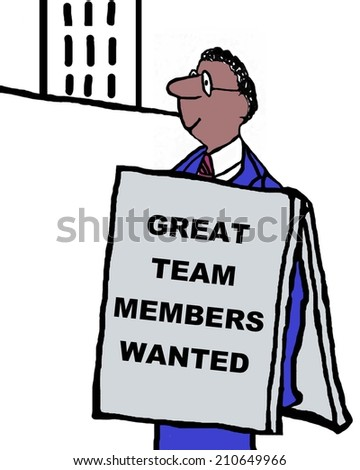 Great Team Members Wanted - stock photo