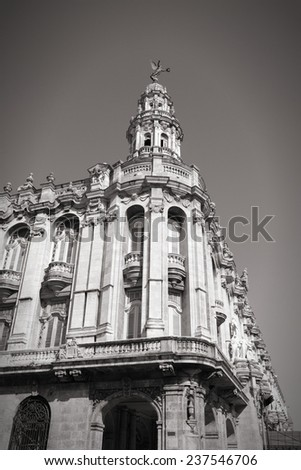 Great Theatre in Havana, Cuba - city architecture. Havana's old town is a UNESCO World Heritage Site. Black and white tone - retro monochrome style. - stock photo