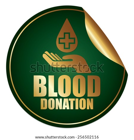 Green and Gold Metallic Blood Donation Sticker, Icon or Label Isolated on White Background  - stock photo