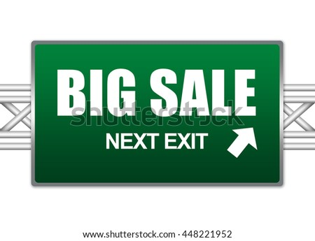 Green Big Sale Next Exit Street Sign  Isolated on White Background