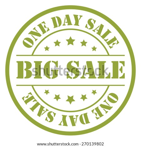 Green Big Sale One Day Sale Stamp, Badge, Label, Sticker or Icon Isolated on White Background
