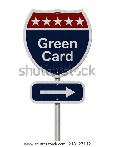 Green Card this way, Blue, Red and White highway sign with words Green Card isolated on white - stock photo