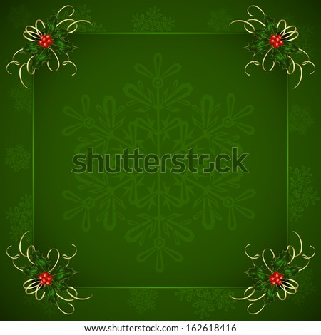 Green Christmas background with Holly berries and snowflakes, illustration. - stock photo