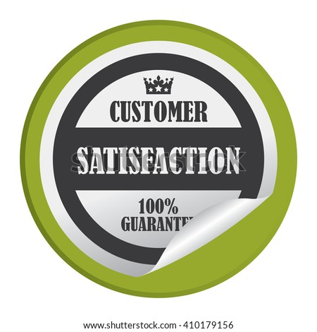 Green Circle Customer Satisfaction 100% Guarantee - Product Label, Campaign Promotion Infographics Flat Icon, Peeling Sticker, Sign Isolated on White Background  - stock photo