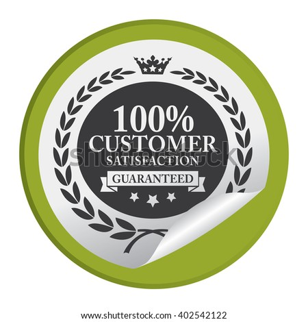 Green Circle 100% Customer Satisfaction Guaranteed Product Label, Campaign Promotion Infographics Flat Icon, Peeling Sticker, Sign Isolated on White Background  - stock photo