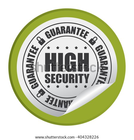 Green Circle High Security Guarantee Product Label, Campaign Promotion Infographics Flat Icon, Peeling Sticker, Sign Isolated on White Background  - stock photo