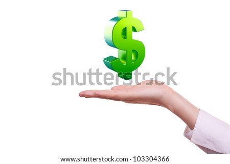 Green dollar sign in hand. Isolated on white - stock photo