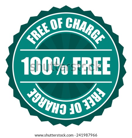 Green 100% free of charge icon, tag, label, badge, sign, sticker isolated on white  - stock photo
