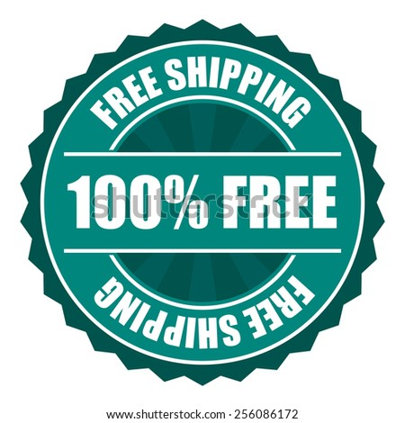 green free shipping 100% free icon, tag, label, badge, sign, sticker isolated on white  - stock photo