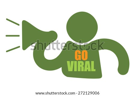 Green Man With Megaphone and Go Viral Sign, Icon or Label Isolated on White Background - stock photo
