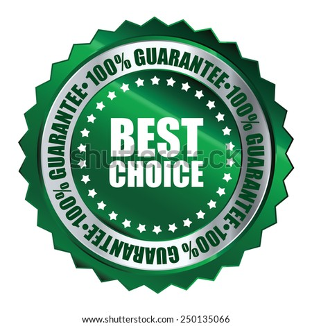 green metallic best choice 100% guarantee icon, tag, label, badge, sign, sticker isolated on white  - stock photo