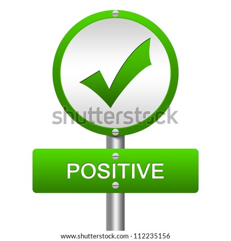 Green Metallic Street Sign Pointing to Positive With Check Sign Isolated on a White Background - stock photo