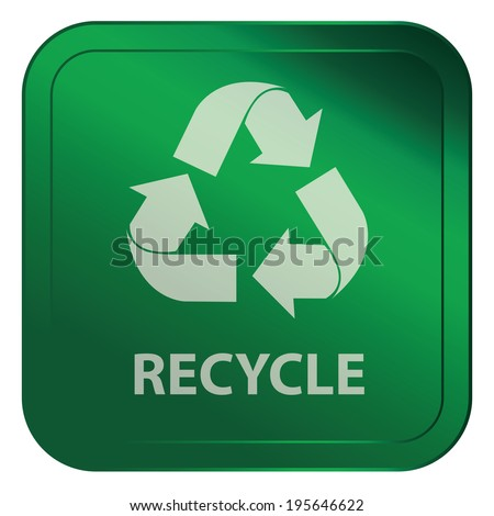 Green Square Metallic Style Recycle Sticker, Label, Button or Icon Isolated on White Background