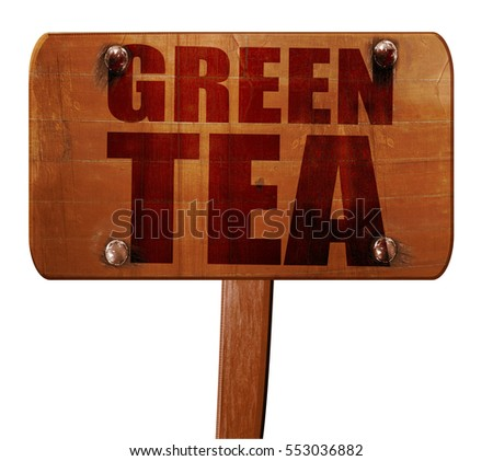green tea, 3D rendering, text on wooden sign