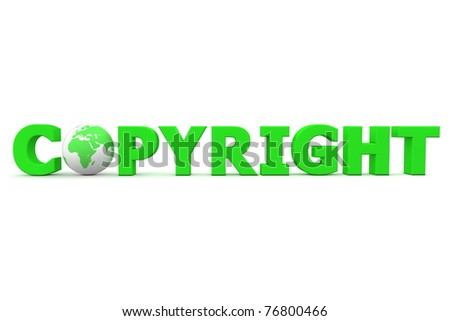 green word Copyright with 3D globe replacing letter O - stock photo