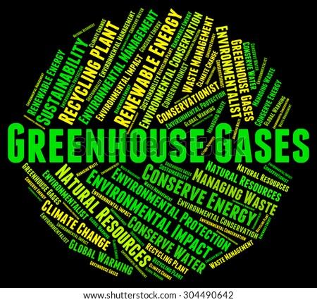 Greenhouse Gases Indicating Global Warming And Pollution - stock photo