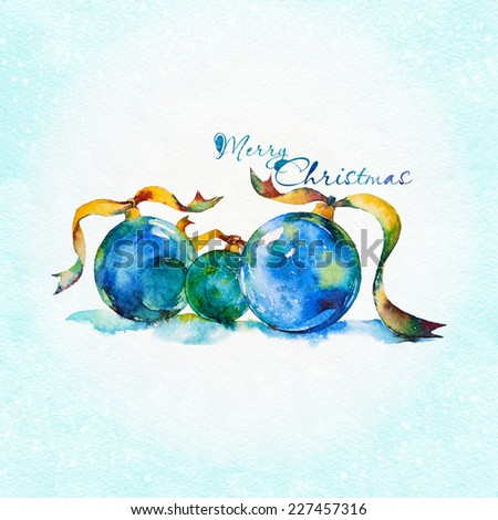 Greeting card with Christmas balls. Watercolor illustration with place for text. - stock photo