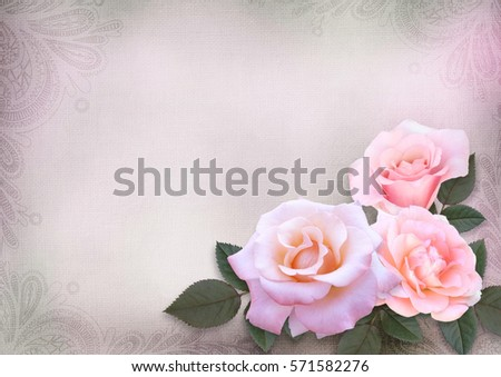 Greeting card with pink roses on vintage romantic background