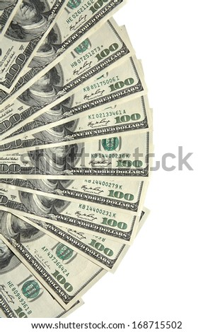 Group dollars in form of fan / studio photography of american national currency of hundred dollar isolated on white background