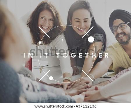 Group In It Together Empower Organization Cooperation Concept - stock photo