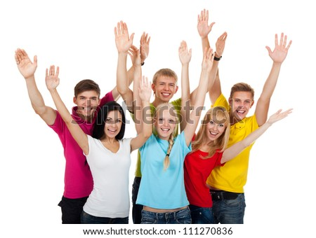 Group of excited people happy teenagers. Smiling and looking at camera. Hands arms up. Isolated white background, front view. Portrait of happy young students celebrating success - stock photo