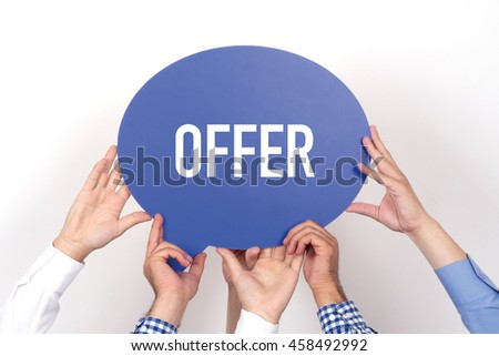 Group of people holding the OFFER written speech bubble