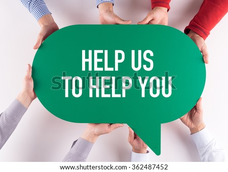 Group of People Message Talking Communication HELP US TO HELP YOU Concept - stock photo