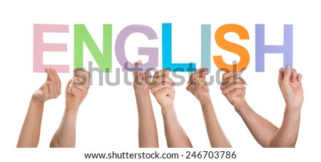 Group Of People Together Holding Text English Over White Background - stock photo