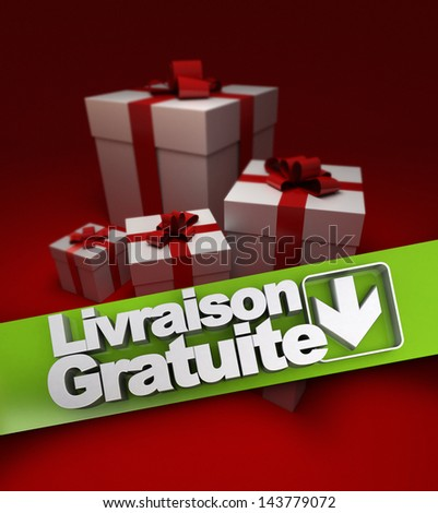 Group of presents with a banner stating free shipping in French, Livraison gratuite - stock photo