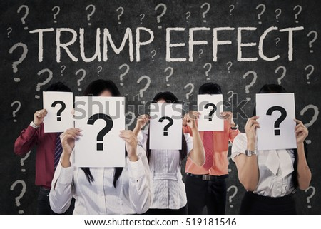 Group of unknown people with question marks and Trump Effect word