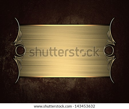 Grunge brown background with gold nameplate. Design template. Design element - stock photo