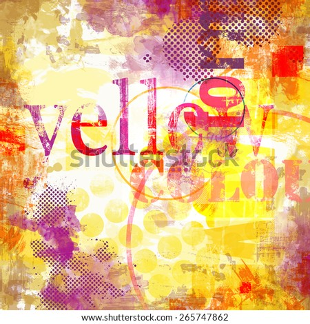 Grunge collage with typo elements and colorful abstract background - stock photo