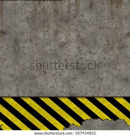 Grunge concrete wall with warning safety sign background.