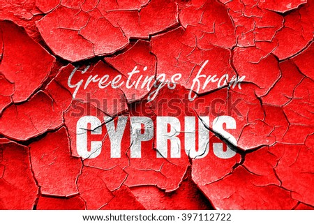Grunge cracked Greetings from cyprus