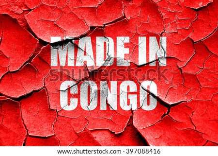 Grunge cracked Made in congo