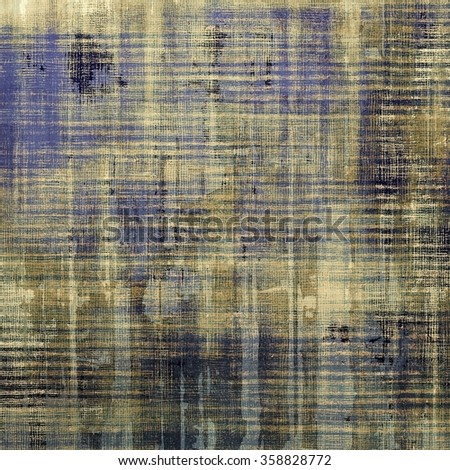 Grunge old-fashioned background with space for text or image. With different color patterns: yellow (beige); brown; blue; black - stock photo