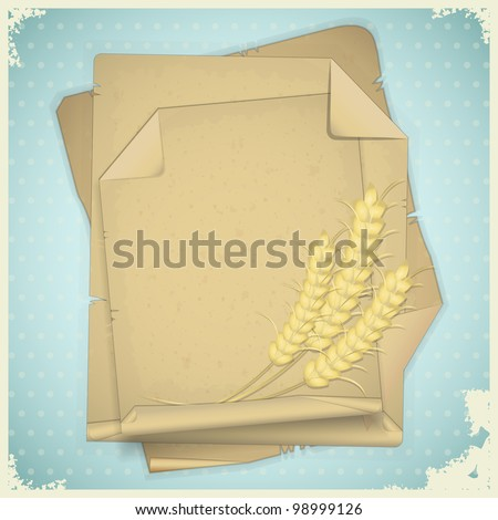 Grunge paper with ear of wheat  on vintage background - JPEG version