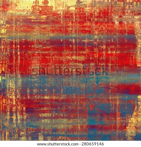 Grunge texture, distressed background. With different color patterns: yellow (beige); blue; red (orange) - stock photo