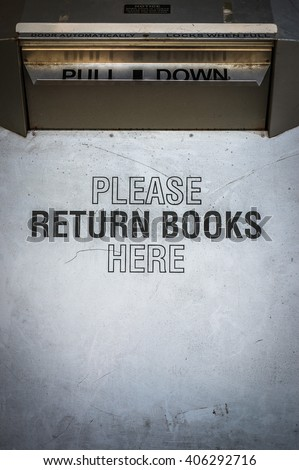 Grungy Public Or University Library Book Return Drop Box - stock photo
