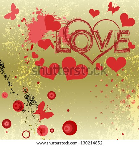 Grungy style love concept. Raster version - vector version in my portfolio. - stock photo