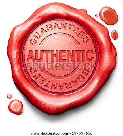 guaranteed authentic stamp red wax seal quality label authenticity guarantee assurance label for highest product control - stock photo