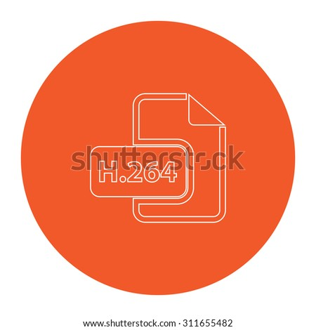 H264 video file extension. Flat white symbol in the orange circle. Outline illustration icon - stock photo