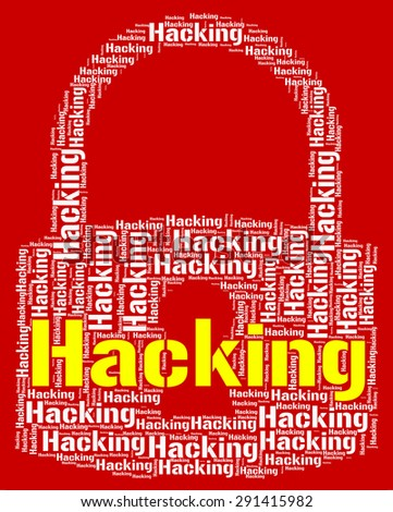 Hacking Lock Showing Virus Vulnerable And Threat - stock photo
